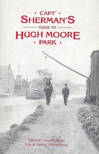 Shermans Guide to Hugh Moore Park